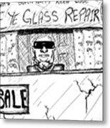 Blind Eye Glass Repair Metal Print