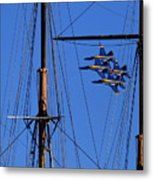 Blue Angels Pass Behind Masts Of The Balclutha At Hyde Street Pier Metal Print