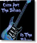 Blues Is The Cure Metal Print