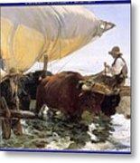 Boat Returning From A Fishing Trip Joaquin Sorolla Y Bastida Metal Print