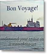 Bon Voyage Greeting Card - Enjoy Your Cruise Metal Print