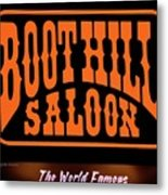 Boot Hill Saloon Sign Metal Print