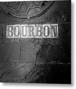 Bourbon In Black And White Metal Print