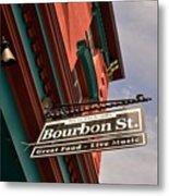 Bourbon Street Sign Metal Print