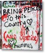 Bring Peace Metal Print