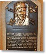 Brooks Robinson Hall Of Fame Plaque Metal Print