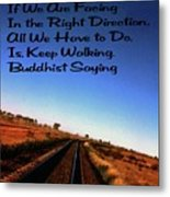 Buddhist Proverb Metal Print