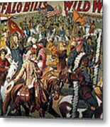 Buffalo Bill: Poster, 1908 Metal Print