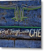 Built Ford Tough With Chevy Stuff Metal Print