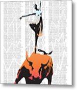 Bullerina Metal Print