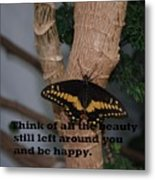 Butterfly Thing Of Beauty Metal Print