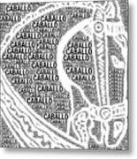 Caballo Metal Print