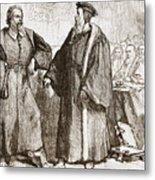 Calvin And Servetus Before The Council Of Geneva Metal Print