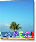 Campeche Sign And Sea View Metal Print