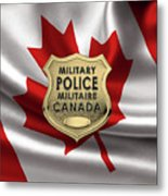 Canadian Forces Military Police C F M P  -  M P Officer Id Badge Over Canadian Flag Metal Print