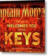 Captain Morgan Welcome Florida Keys Metal Print