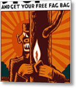 Careless Matches Aid The Axis Metal Print