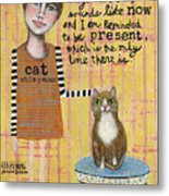 Cat Whisperer Metal Print