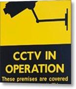 Cctv Warning Sign Metal Print