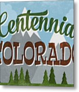 Centennial Colorado Snowy Mountains	 Metal Print