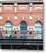 Centro Espanol Metal Print
