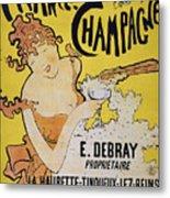 Champagne Poster, 1891 Metal Print