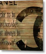 Chanel Wood Panel Rustic Quote Metal Print