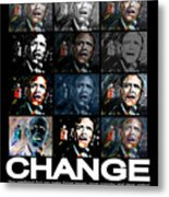 Change  - Barack Obama Metal Print by Valerie Wolf