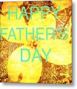 Cheerful Father's Day Metal Print