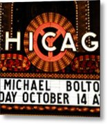 Chicago Sign - Chicago Theater Metal Print