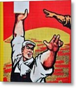Chinese Communist Party Workers Proletariat Propaganda Poster Metal Print