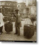 Chinese Vegtable Pedler In San Francisco Circa 1880 Metal Print