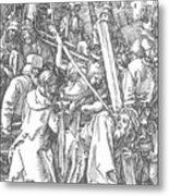 Christ Bearing The Cross 1509 Metal Print