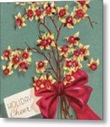 Christmas Illustration 1228 - Vintage Christmas Cards - Holiday Cheer - Flowers Metal Print