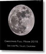 Christmas Moon 2015 Metal Print