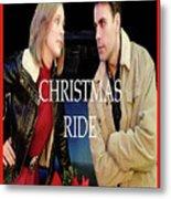 Christmas Ride Poster 16 Metal Print