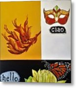 Ciao Means Hello Metal Print