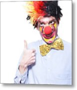 Circus Clown With Thumb Up To Carnival Advertising Metal Print by Jorgo Photography - Wall Art Gallery