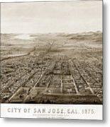 City Of San Jose County Of Santa Clara 1875 Metal Print