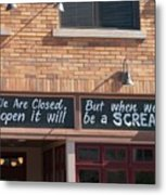 Closed But When We Open Metal Print