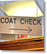 Coat Check Sign Metal Print
