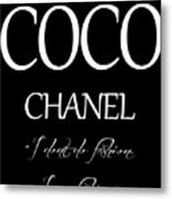 Coco Chanel Quote Metal Print