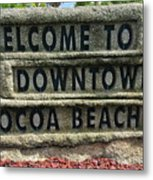 Cocoa Beach Welcome Sign Metal Print