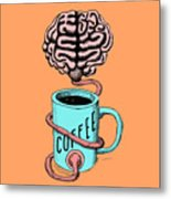 Coffee For The Brain Funny Illustration Metal Print