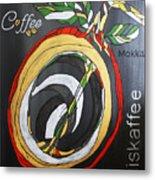 Coffee Mokka Metal Print