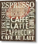 Coffee Of The Day 2 Metal Print