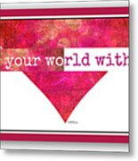 Color Your World 2 Metal Print