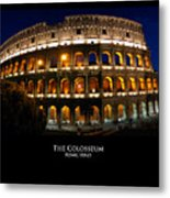 Colosseum At Night Metal Print