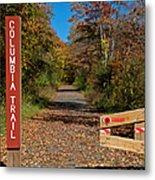 Columbia Trail Entrance Metal Print