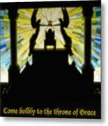 Come Boldly To The Throne Of Grace Metal Print